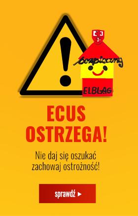 ECUS ostrzega